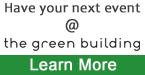 Have your next event at the green Building